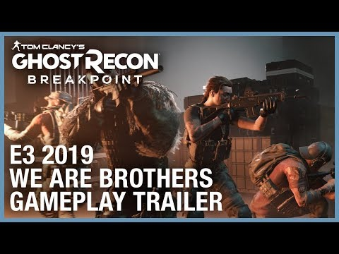 Tom Clancy's Ghost Recon Breakpoint: E3 2019 We Are Brothers Gameplay Trailer | Ubisoft [NA] thumbnail