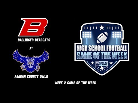 Download CSN Football Game of the Week- Ballinger Bearcats at Reagan County Owls - Week 2 September 6 2019 Mp4 HD Video and MP3