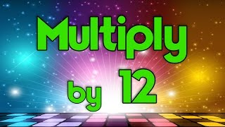 Multiply by 12   Learn Multiplication   Multiply By Music   Jack Hartmann