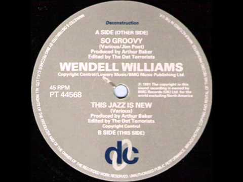 So Groovy (Song) by Wendell Williams