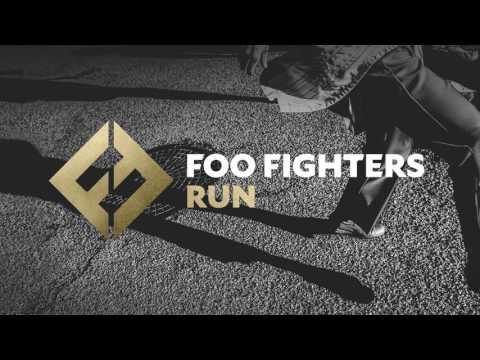 Foo Fighters - Run (Audio)