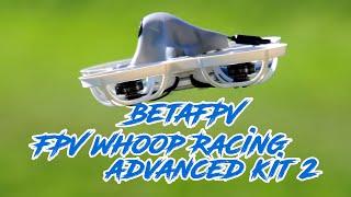 BetaFPV FPV Whoop Racing Advanced Kit 2