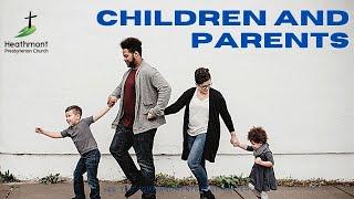 Children and Parents. Exodus 20:12