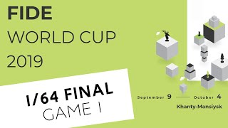 FIDE World Cup 2019. Round 1. Game 1