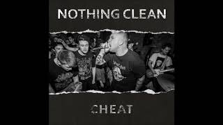 Nothing Clean - Cheat (2018) [Full Album]