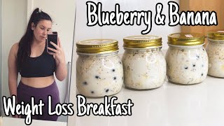 Overnight Oats For Weight Loss | What I Eat For Breakfast To Lose Weight
