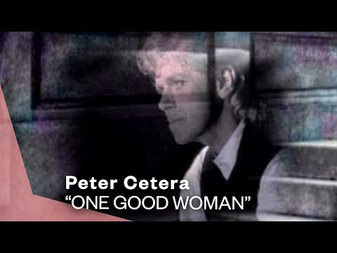 peter cetera one good woman video