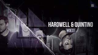 Hardwell & Quintino - Woest (Extended Mix)