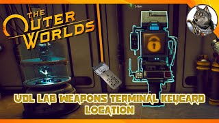 THE OUTER WORLDS - UDL Lab Weapons Terminal Keycard Location