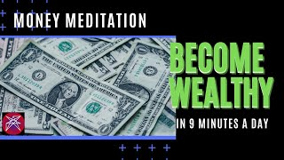 How To Become Wealthy in 9 Minutes a Day