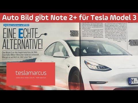 Auto Bild gibt Note 2+ für Tesla Model 3 - eine Sensation in der Deutschen Presselandschaft