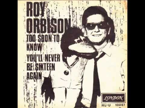 Download mp3 full flac album vinyl rip Too Soon To Know - Roy Orbison - Too Soon To Know (Vinyl)