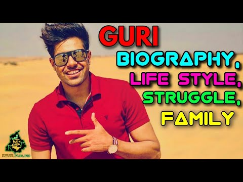 GURI BIOGRAPHY || popular Singer guri || latest video || punjabi video || #guribiography ||