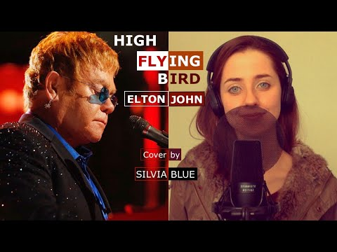 High Flying Bird - Elton John Cover