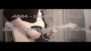 ABBA - Intermezzo No 1 (Guitar Cover by Johan Walter)