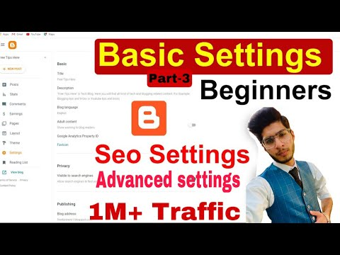 Advanced Blogger SEO Settings 2021 - Get Unlimited Traffic From Google - SEO Tips & Tricks - Part-3