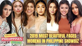 2019 MORENA MOST BEAUTIFUL Celebrity FACES in Philippine Showbiz