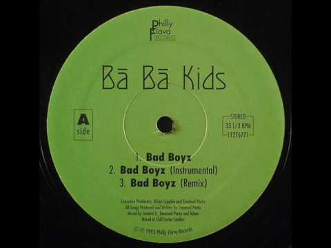 Ba Ba Kids - Bad Boyz [Remix]