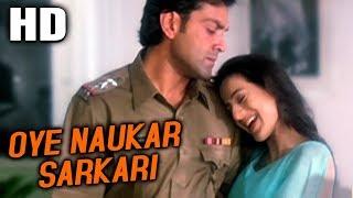 Oye Naukar Sarkari   Udit Narayan, Alka Yagnik   Kranti 2002 Songs   Ameesha Patel, Bobby Deol