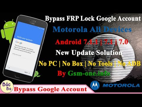 2018 New Update Solution Bypass FRP Google Account Motorola