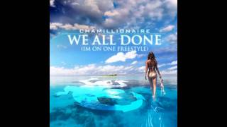 Chamillionaire-We All Done (I'm On One Freestyle 2011)[Download Link]