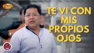 Te Vi Con Mis Propios Ojos - Segundo Rosero  (Video)
