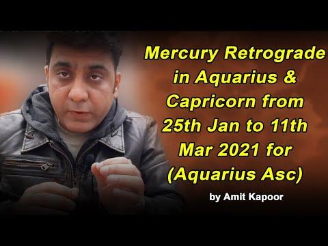 Mercury Retrograde in Aquarius ♒ & Capricorn ♑ from 25th Jan to 11th Mar 2021 for (Aquarius Asc) By #ASTROLOGERAMITKAPOOR