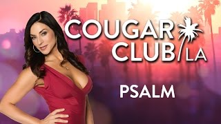 Cougar Club LA | Psalm