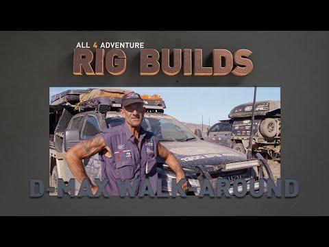 RIG BUILDS: D-MAX Walk-Around ► All 4 Adventure TV