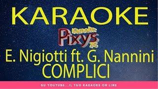 E. Nigiotti Ft. G. Nannini   Complici Karaoke Video