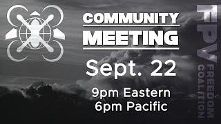 2021-09-22 FPV Freedom Coalition Community Meeting