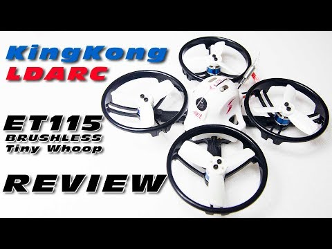 Review of the KingKong LDARC ET115 brushless indoors FPV quad :)