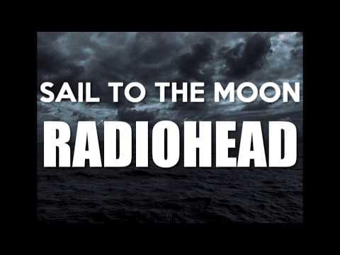 Sail To The Moon - Radiohead / Lyrics - Letra Subtitulada