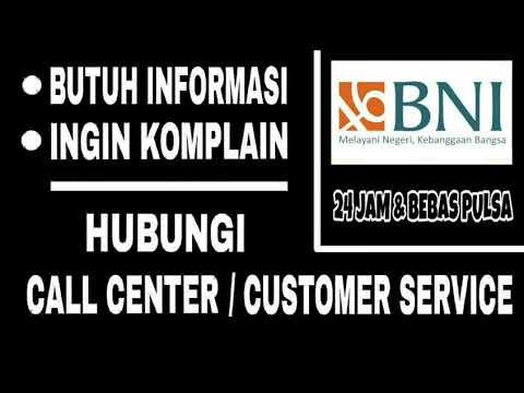 Cara Menghubungi Customer Service Bank BNI 24 Jam & Bebas Pulsa