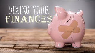 Fixing Your Finances