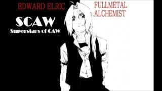 SCAW Edward Elric Theme (2013-Present) - Welcome To The End