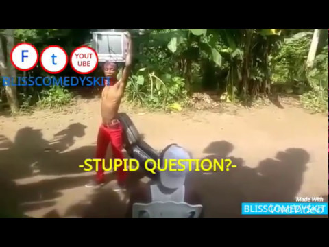 NIGERIAN STUPID QUESTION (BLISSCOMEDYSKIT)(EPISODE 2)