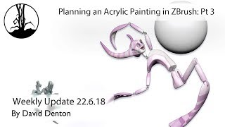 Planning an Acrylic Painting in ZBrush Part 3