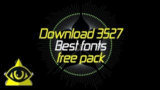 Download 3527 Best fonts free pack