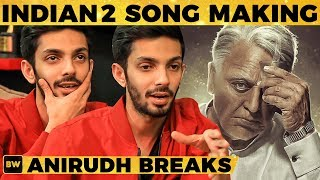 BREAKING: Indian 2 Songs Making - Anirudh Reveals the Inside Story!!   MG Show