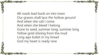 Chris Whitley - O God My Heart Is Ready Lyrics