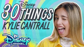 30 Things with Kylie Cantrall 💥 | Gabby Duran & the Unsittables | Disney Channel