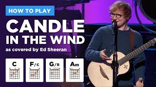 🎸 Candle in the Wind • Ed Sheeran guitar lesson w/ easy chords (Elton John tribute)