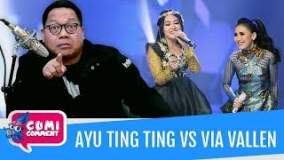 Cumi Comment: Persaingan Sengit Ayu Ting Ting Dan Via Vallen, Ini Comment Bang Onnih - Episode 17