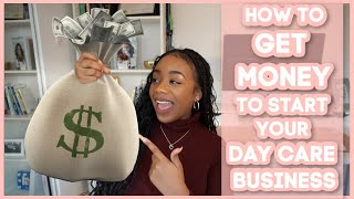 Get Money To Start Your Child Care Business