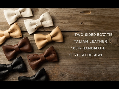 MUST WATCH Leather HandMade Bowties. POV. What it looks like.?