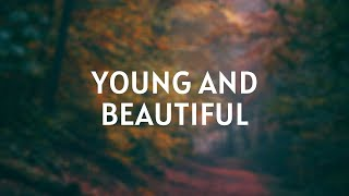 Musik-Video-Miniaturansicht zu Young and Beautiful Songtext von Pip Lewis