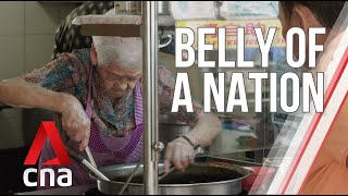 Singapore's hawker culture: How did it all start? | Belly of a Nation | Part 1 | Full Episode