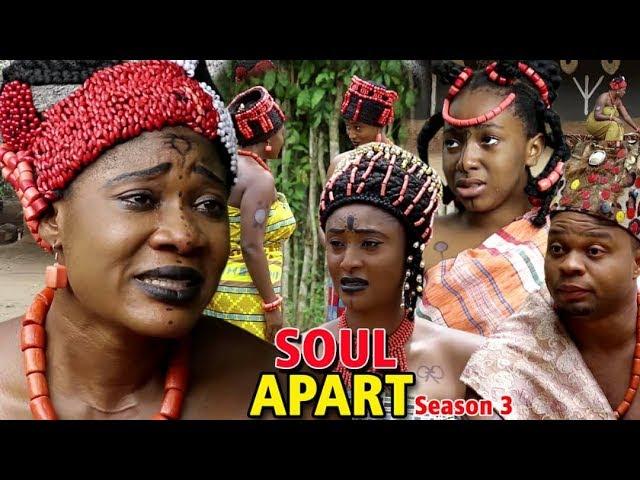 Soul Apart (2018) (Part 3)