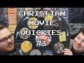 Christian Movie Quickies #3